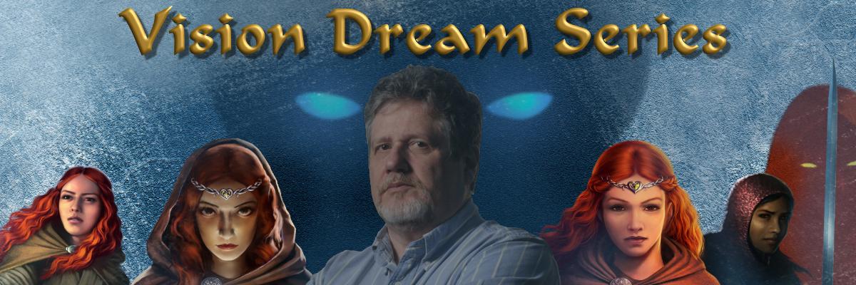Vision Dream Series by Robert Clifton Storey Jr